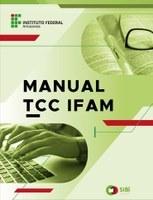 Manual do Trabalho de Conclusão de Curso do IFAM
