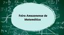 1-feira-amazonense-da-matematica.png