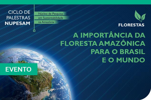 """CMC realiza palestra """"A importância da Floresta Amazônica para o Brasil e o mundo"""""""