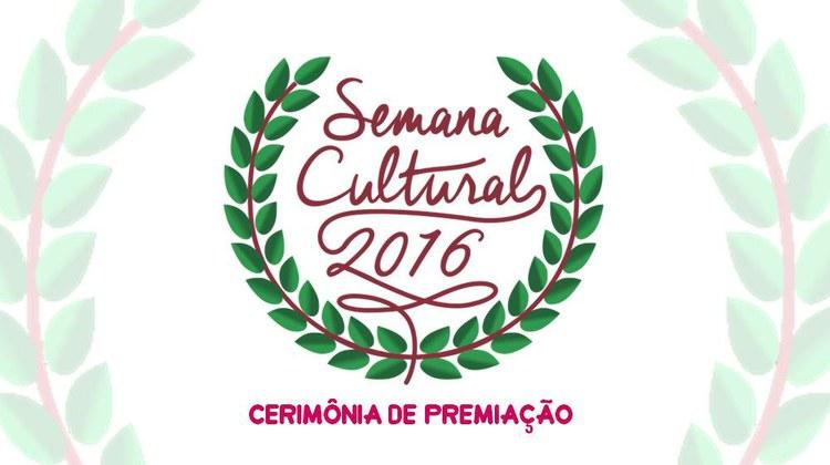 Convite: Cerimônia de Premiação - Semana Cultural 2016