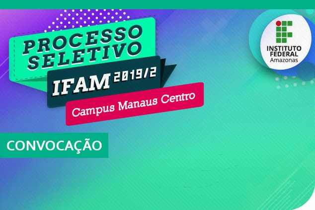IFAM-CMC: 4ª chamada para matrículas - Processo Seletivo 2019/2