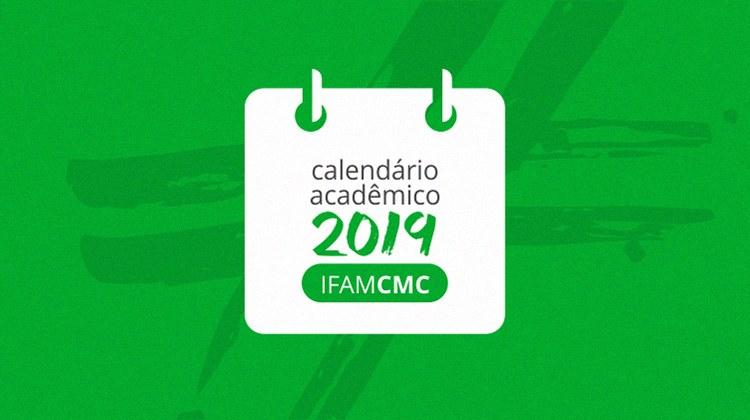 IFAM-CMC divulga Calendário Acadêmico 2019
