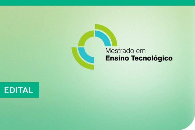 IFAM-CMC divulga Edital de Seleção para o Curso de Mestrado Profissional em Ensino Tecnológico