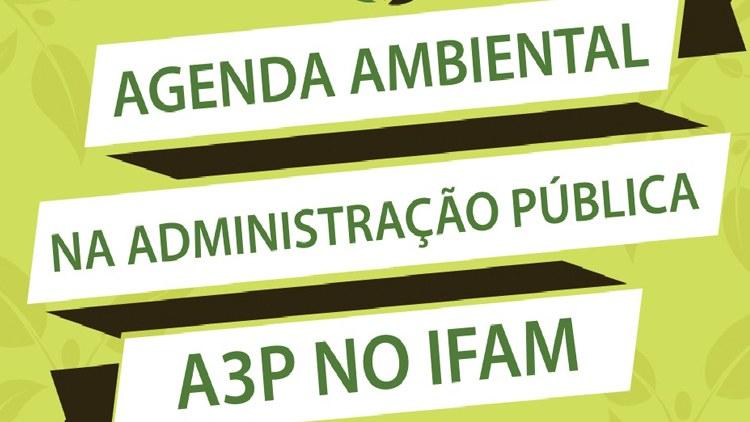 Lançamento do Programa Agenda Ambiental na Administração Pública