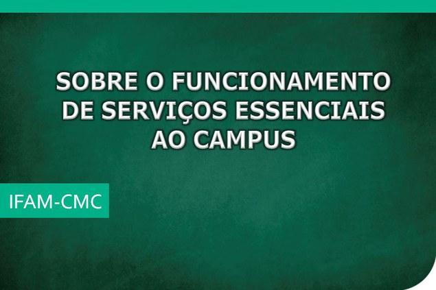 Ordem de Serviço N°01 DAP/CMC/IFAM - SOBRE OS SERVIÇOS ESSENCIAIS