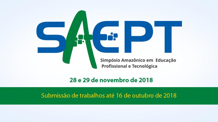 SAEPT - Simpósio Amazônico em Educação Profissional e Tecnológica