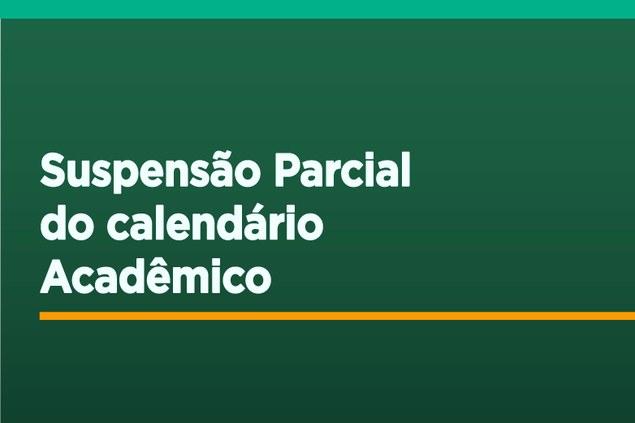 Suspensão Parcial do Calendário Acadêmico do IFAM