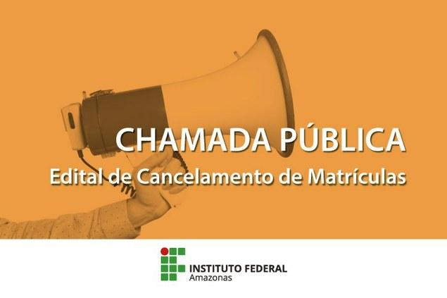 EDITAL DE CANCELAMENTO DE MATRÍCULAS CHAMADA PÚBLICA DE DISCENTES PARA PROVIDÊNCIAS