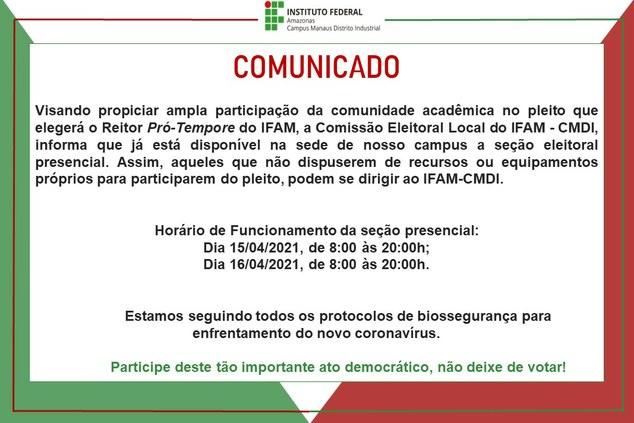 Visando  a ampla participação da comunidade acadêmica no pleito que elegerá o Reitor Pró-Tempore do IFAM