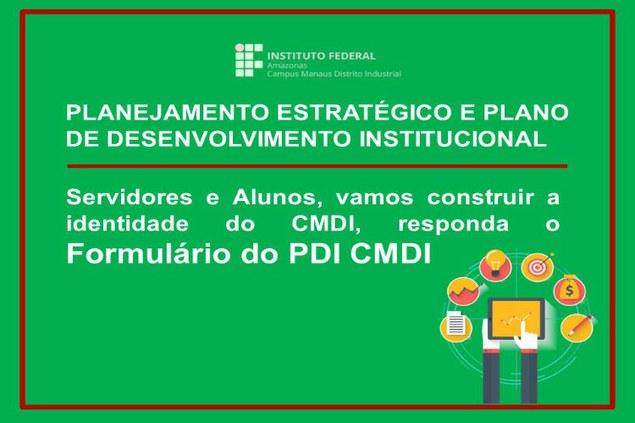 Formulário de Planejamento Estratégico e Plano de Desenvolvimento Institucional - PDI