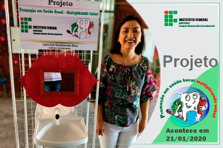 Dia 21 de janeiro de 2020 às 10h Será realizado o projeto - Promoção em Saúde Bucal: Multiplicando Saber