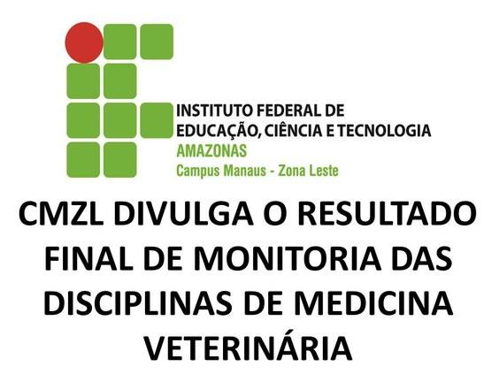 CMZL divulga o Resultado Final de Monitoria das disciplinas de Medicina Veterinária