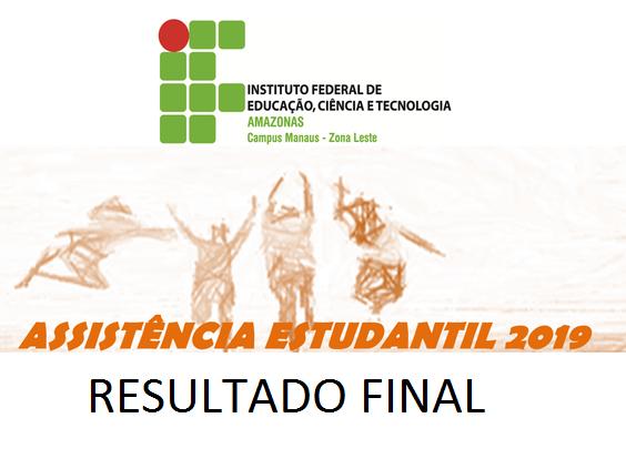 Resultado Final - Assistência Estudantil 2019