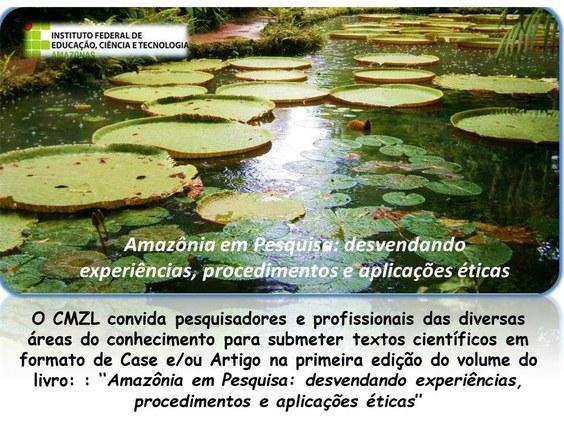 Seleção de cases e artigos para compor livro: ''amazônia em pesquisa: desvendando experiências, procedimentos e aplicações éticas''