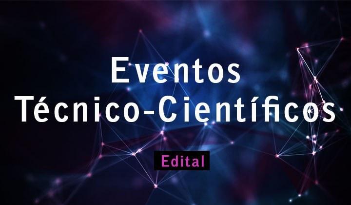 APOIO À PARTICIPAÇÃO EM EVENTOS TÉCNICO-CIENTFÍCOS