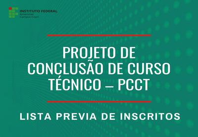 Projeto de Conclusão de Curso Técnico – PCCT para o ano letivo de 2020/1