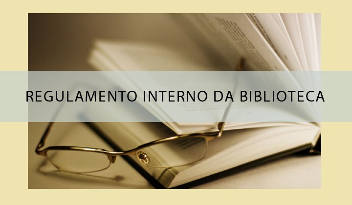 Regulamento interno da biblioteca