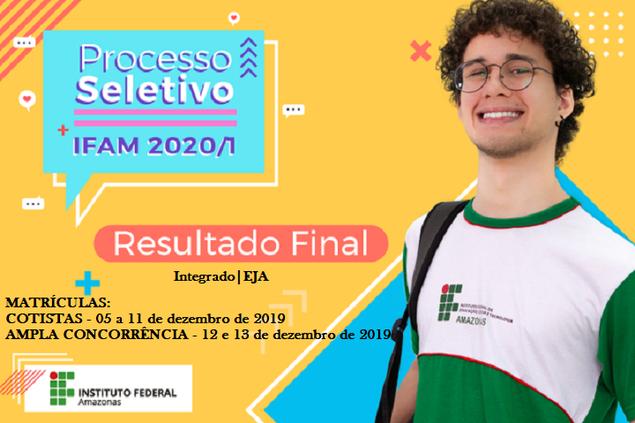 Confira o Resultado Final  e a Chamada para Matrículas do Processo Seletivo 2020/1