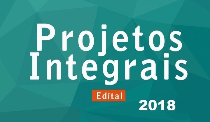 Alteração no Cronograma do Edital Nº 05/2018 que trata de Projetos Integrais