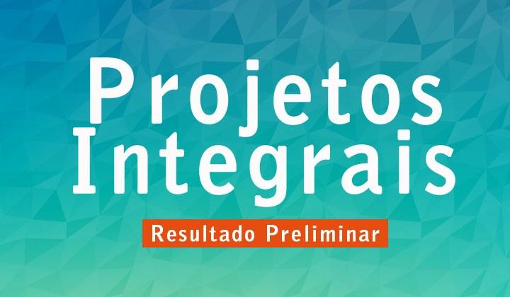 Resultado Preliminar dos Programas Integrais - 2º semestre