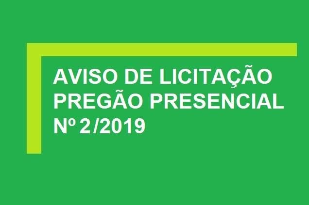 AVISO DE LICITAÇÃO -  PREGÃO ELETRÔNICO Nº 2/2019 - UASG 158562