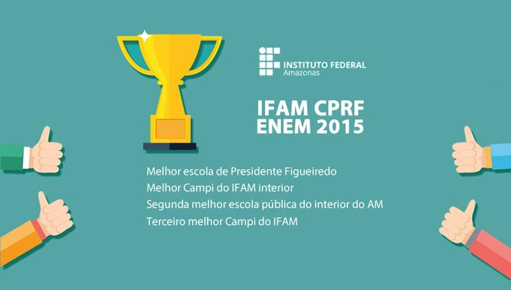 IFAM CPRF é a segunda melhor escola pública do interior do AM no ENEM 2015