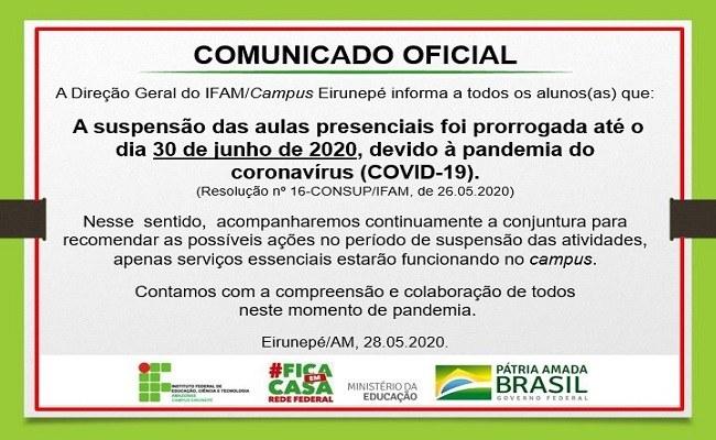 Prorrogação da suspensão das aulas presenciais - IFAM/Campus Eirunepé