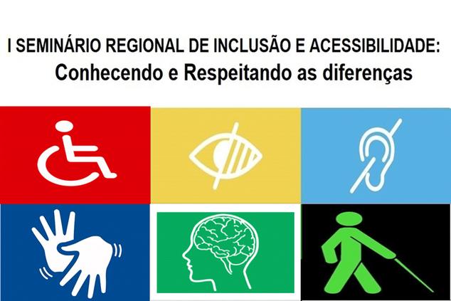 Seminário Regional de Inclusão e Acessibilidade