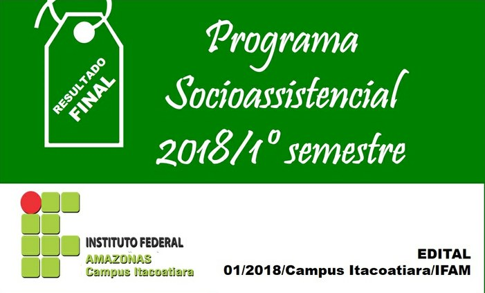 Seleção para o Programa Socioassistencial Estudantil 2018/1 do IFAM Itacoatiara