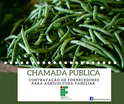 Chamada Pública para contratação de fornecedores de Gêneros Alimentícios da Agricultura Familiar
