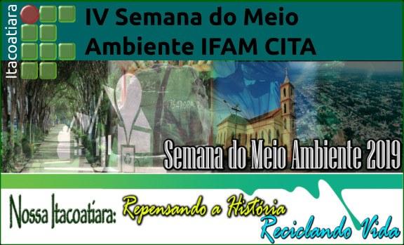 IV Semana do Meio Ambiente do IFAM CITA