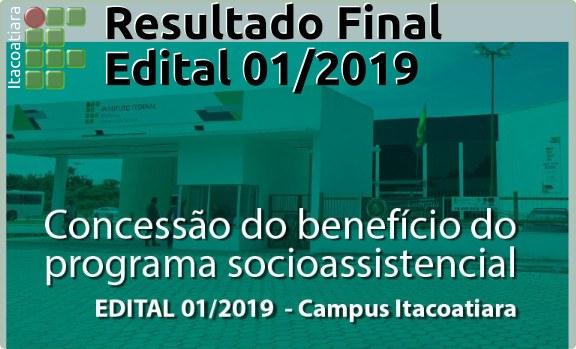 Resultado final do Edital Nº 01/2019  (Concessão de Benefícios)