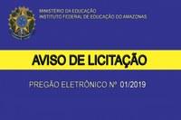 Campus Lábrea, vem através deste, informar às empresas que desejarem participar da licitação Pregão Eletrônico nº 01/2019