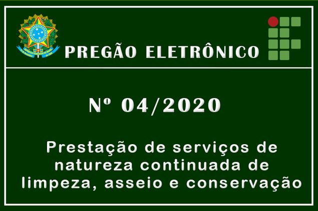 Aviso de Licitação, Pregão Eletrônico Nº 04/2020
