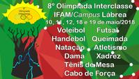 8º Olimpíada Interclasse IFAM/Campus Lábrea 10, 11, 12, 18 e 19 de maio/2018