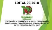 CERTIFICAÇÃO DE COMPETÊNCIA DE JOVENS E ADULTOS PELO EXAME NACIONAL PARA CERTIFICAÇÃO DE COMPETÊNCIAS DE JOVENS E ADULTOS - ENCCEJA 2017