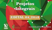 EDITAL 04_2018 IFAM LÁBREA SELEÇÃO DE PROJETOS INTEGRAIS