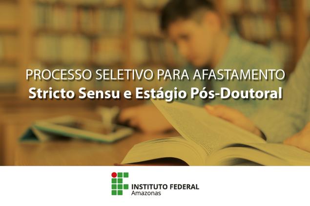 Edital de Afastamento para Pós-graduação e Doutorado.