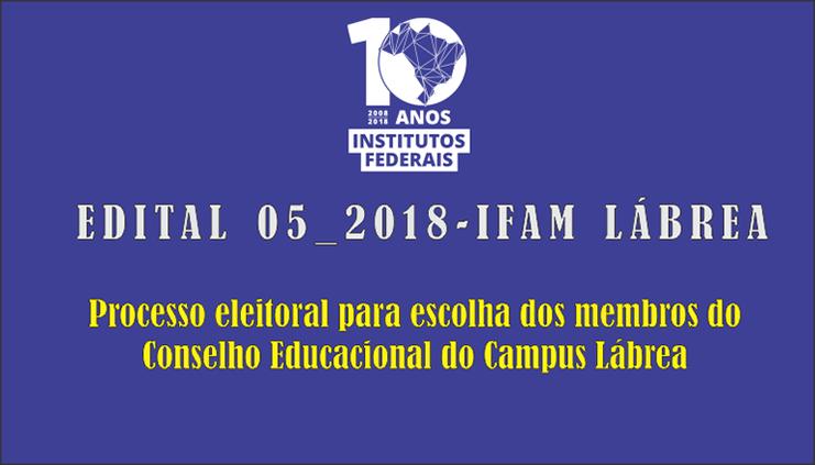 EDITAL Nº 5/2018 – IFAM/CAMPUS LÁBREA, de 18 de maio de 2018.
