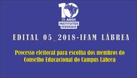 PROCESSO ELEITORAL PARA ESCOLHA DOS MEMBROS DO CONSELHO EDUCACIONAL DO CAMPUS LÁBREA