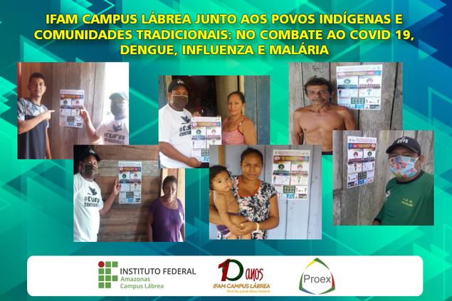 Campus Lábrea no Combate ao COVID 19, Dengue, Influenza e Malária