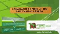 II SEMINÁRIOS DE PIBIC Jr. IFAM CAMPUS LÁBREA