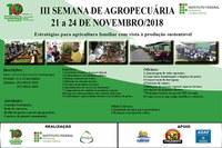 """A III Semana de Agropecuária do IFAM – campus Lábrea, traz como tema """"Estratégias para agricultura familiar com vista à produção sustentável"""""""