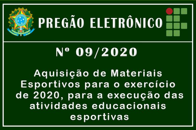 Pregão Eletrônico Nº 09/2020