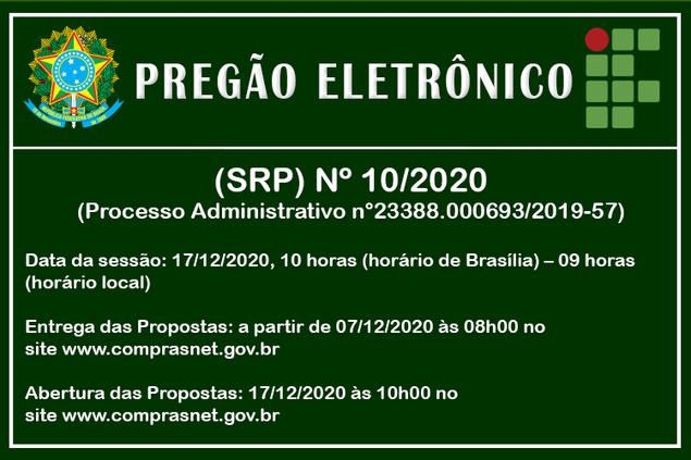Pregão Eletrônico (SRP) Nº 10/2020
