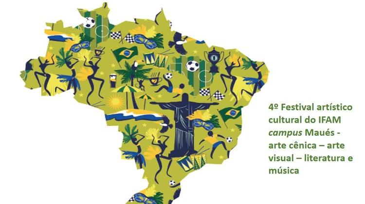 4º Festival Artístico  Cultural do IFAM campus Maués - arte cênica – arte visual – literatura e música