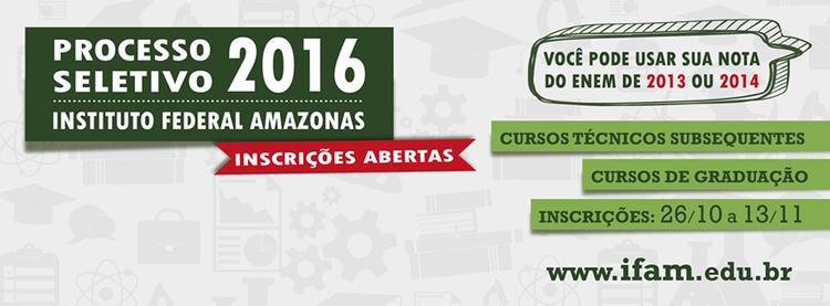 Processo Seletivo 2016/1 utilizará as notas ENEM de 2013 e 2014.