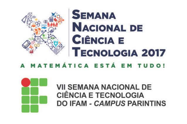 SEMANA NACIONAL DE CIÊNCIA E TECNOLOGIA 2017