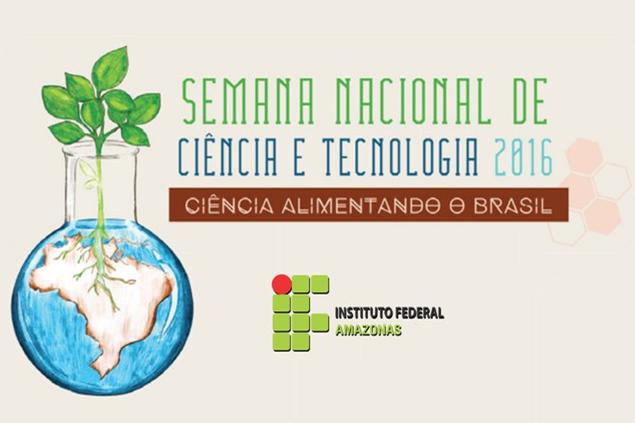 VII - Semana Nacional de Ciência e Tecnologia do IFAM - Campus de Parintins