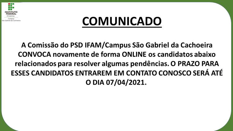 A Comissão do PSD IFAM/Campus São Gabriel da Cachoeira CONVOCA